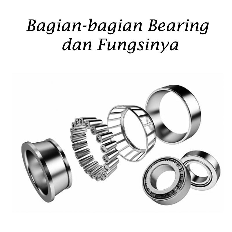 Bagian-bagian bearing