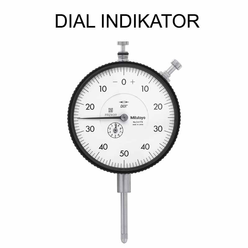 Dial Indikator Pengertian Fungsi Dan Cara Menggunakan Teknikece