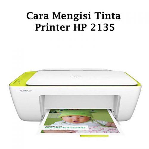 cara mengisi tinta printer hp 2135